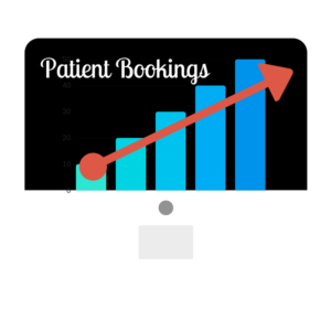 Increased Patient Bookings Of Course!